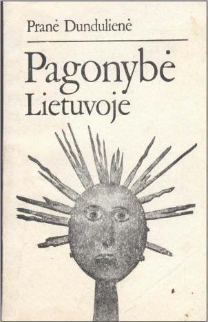 Pagonybe Lietuvoje – Pranė Dundulienė